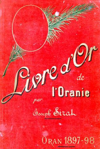Livre d'Or de l'Oranie de Joseph SIRAT