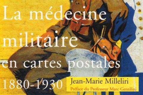 La médecine militaire en cartes postales 1880-1930